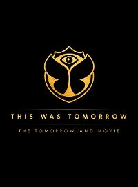 Cover  - This Was Tomorrow - The Tomorrowland Movie [DVD]